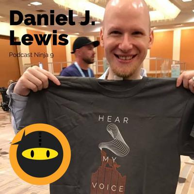 Cover art for PN9: Daniel J. Lewis - Master Podcast Editing and Increase Audience Engagement