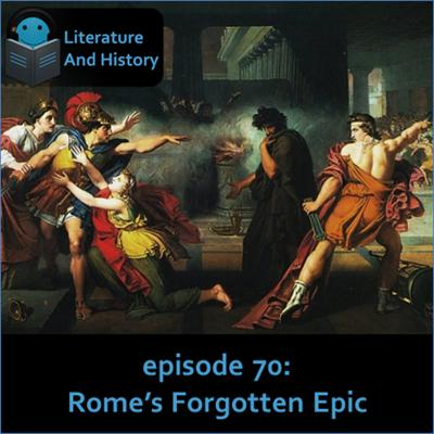 Cover art for Episode 70: Rome's Forgotten Epic (Statius' Thebaid)