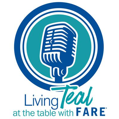 Living Teal: At the Table with FARE