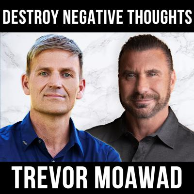 Cover art for Destroy Negative Thoughts W/ Trevor Moawad