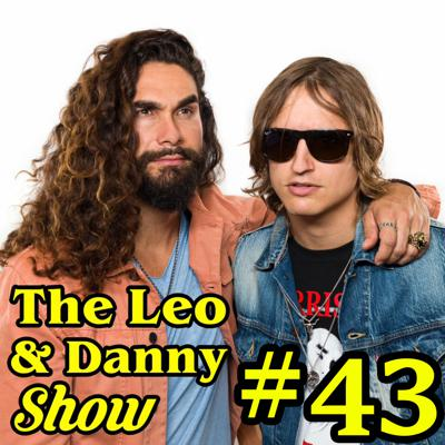 Cover art for The Leo & Danny Show #43