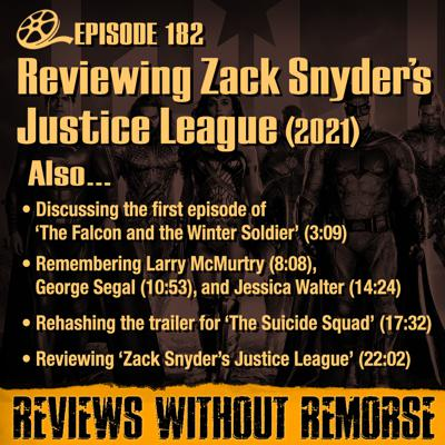 Cover art for Episode 182 - Zack Snyder's Justice League (2021)