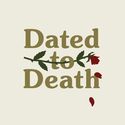 Dated to Death