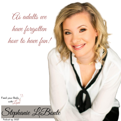 Cover art for How you love yourself is the model for others to love you with Stephanie LaBonte