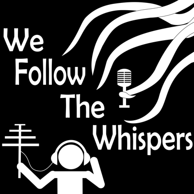 We Follow the Whispers