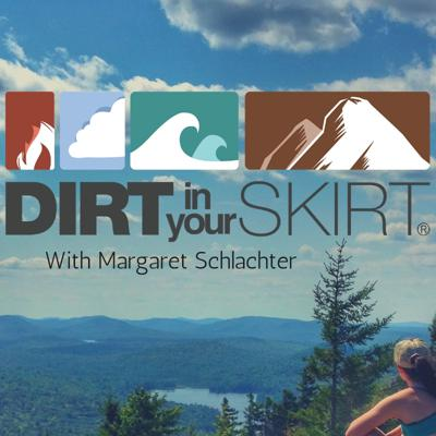 Dirt in Your Skirt - The Podcast