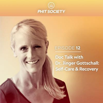 Cover art for #12 - Dr. Jinger Gottschall - Recovery and Self Care