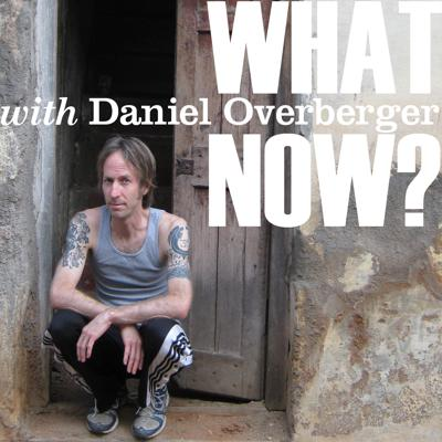 Daniel Overberger - What Now?