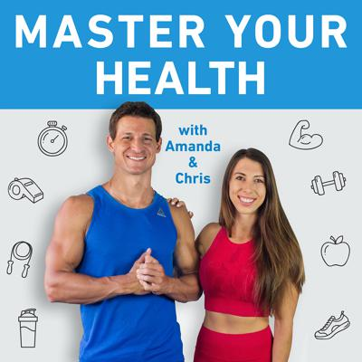 The Master Your Health Podcast is all about providing you with the information and tools you need to elevate your life.  The hosts, Chris Rocchio and Amanda Rocchio, are dedicated to being your top resource for all things health, nutrition, fitness and wellness. While we believe there is no one-size-fits-all plan that is perfect for everyone, we're all about discovering the right systems that work for you to accomplish your health and wellness goals.