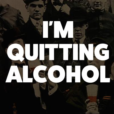 I'm Quitting Alcohol, is a 5 minute daily podcast by comedian David Boyle.  Join Boyle as he transitions from Alcoholic maniac to sober lunatic and attempts to process the past 20 years of booze soaked mayhem.  funny, comedy, drinking, party, real, stories, laugh, drugs, true, sex, love, family, happy, god, body, anxiety, depression, love, giving up, mind, soul, change, addiction, withdrawal, dance, sober, quit, success, relationships, recovery, answer, transforming, health, resource, healing, alcoholism, giving, up