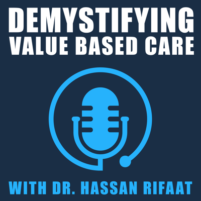 Demystifying Value Based Care