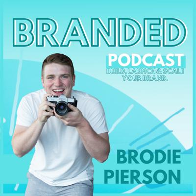 BRANDED: Build, Launch, & Scale Your Brand Online