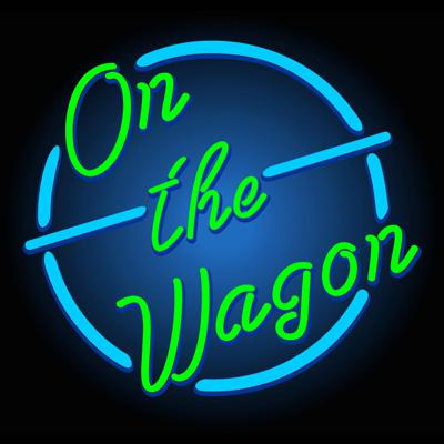 On The Wagon Podcast