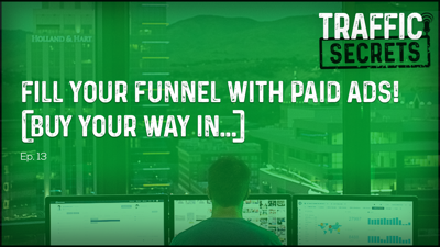 Cover art for Ep 13 - Fill Your Funnel With PAID ADS! (Buy Your Way In...)
