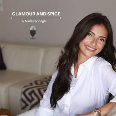 Glamour and Spice Podcast