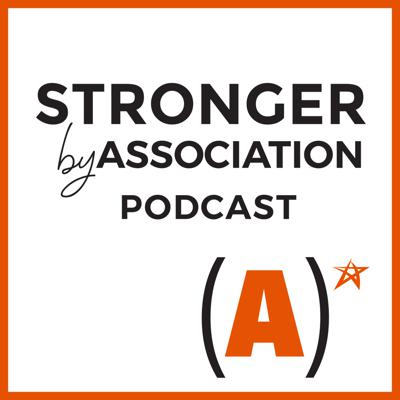 The Stronger by Association podcast will entertain and surprise you as you learn how the world's unsung association community helps improve our health and well-being, economies, employment opportunities, and much more.  Learn about the millions of people in the US around the world dedicated to making lives better every day in so many ways.