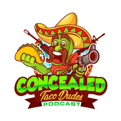 Concealed Taco Dudes Podcast