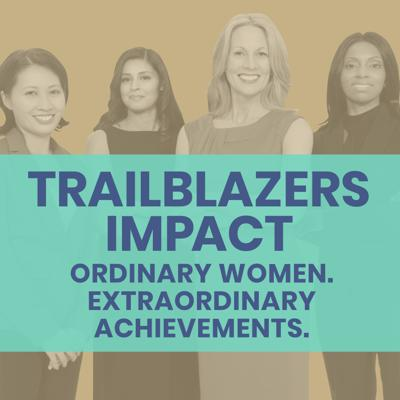 """TrailBlazers Impact transports the listener into the journey of contemporary history-makers with """"her-story"""" of the range of influences, challenges and strategies that made way for women with an ordinary start to go on to rack up extraordinary achievements. These stories touch your heart and soul and make you realize it is possible to prevail even in the face of gender bias and/or racial discrimination to blaze your own trail when there is no clear path ahead."""