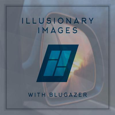 Cover art for Blugazer - Illusionary Images Podcast 098