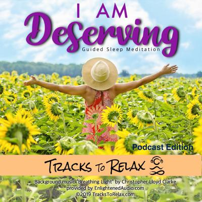 Cover art for I Am Deserving Sleep Meditation
