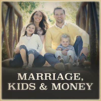 Marriage, Kids and Money