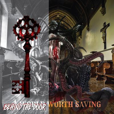 Cover art for Behind the Door: A World Worth Saving