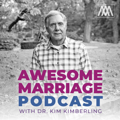 Awesome marriages don't happen on accident and far too many couples are just surviving their marriage when it was meant to thrive. This is the place where we give you practical tips on how to build an awesome marriage. Our passion is to help you strengthen your marriage.  Dr. Kim Kimberling hosts the show. He is the President of Awesome Marriage he has been married for 45 years and has been a professional counselor for 35 years. He is the author of 7 Secrets to An Awesome Marriage and 14 Keys To Lasting Love.   Dr. Kim is joined by his co-host Christina Dodson. Christina is the COO of Awesome Marriage. She has been married for 8 years. Her and her husband are church planters and love ministering to married couples.   Tune in each week to hear practical ways on how to have an awesome marriage!  This podcast is brought to you by the ministry of Awesome Marriage.