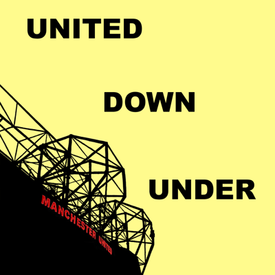 United Down Under - A Manchester United Podcast