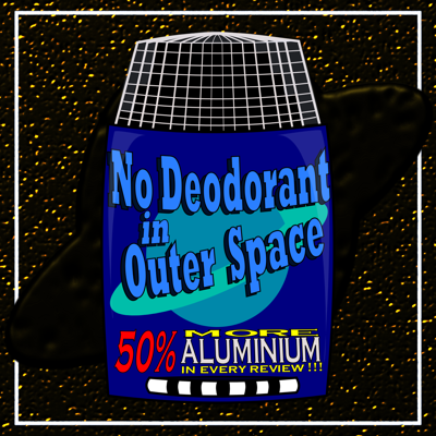 No Deodorant In Outer Space (books turned into movies - Science Fiction, Fantasy and related genres)