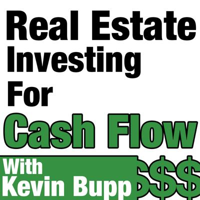 There are a lot of real estate podcasts out there, most of which focusing on the residential fix and flips or wholesaling, but Kevin Bupp believes there's a smarter way to build long term cash flow and generational wealth. On the Real Estate Investing For Cash Flow podcast, you'll learn firsthand how the most successful commercial real estate investors in the world have learned to leverage their multifamily and  commercial properties to create a steady stream of passive income. We'll spend time with industry experts who will teach you how to take your Real Estate Investing business to the next level.    Whether you're  a brand new Real Estate investor or someone who's looking to make the transition into bigger and more profitable deals, this is the show for you. This is where the BIG BOY RE Investors come to play...ARE YOU READY?  On our show, we'll feature industry experts and discuss topics such as: * Commercial Real Estate Investing  * How to get started   * Creating Passive Income from CRE  * Syndication  * Retail Shopping Centers  * Mobile Home Parks * Medical Office * Multifamily Apartments  * Industrial * Office   * Self Storage  * Industrial  * 1031 exchanges  * Development * Investing via your self directed IRA  * Private Lending  * How to buy your first commercial property   * And much, much , more