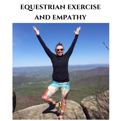 Cover art for Ep. 2 Equestrian Exercise and Empathy