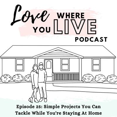Cover art for 25. Simple Projects You Can Tackle While You're Staying At Home