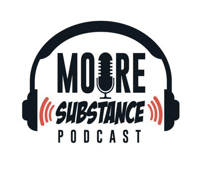 Moore Substance podcast