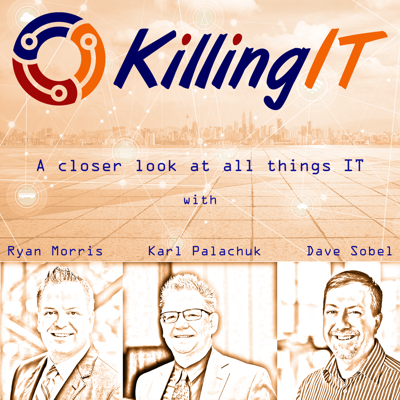 The Killing IT Podcast