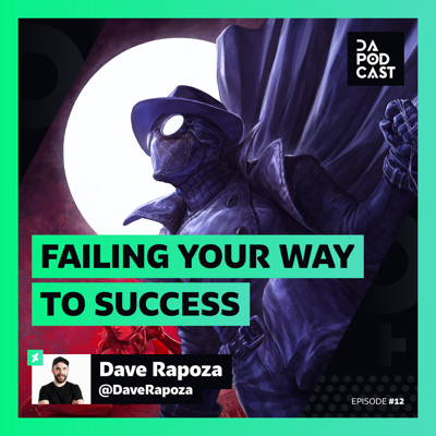 Cover art for The DeviantArt Podcast | Episode 012: Failing Your Way to Success (w/ Dave Rapoza)