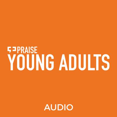 Praise Young Adult's Podcast