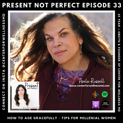 Cover art for 33. Healthier Aging Tips for Millenials with Dr. Asela Russell of Center for Wellness MD, in Denver, CO