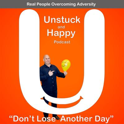 Unstuck and Happy
