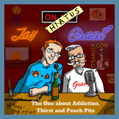 Cover art for Ep 1: The One About Addiction, Thirst, and Peach Pits