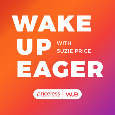 The Wake Up Eager Workforce Podcast