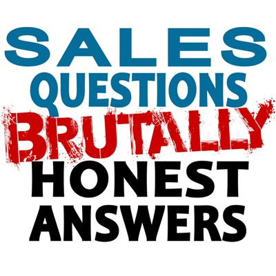 If you have a Sales Question please submit it via LinkedIn and I will answer it. If you like The Advanced Selling Podcast and other Sales and Selling Podcasts you will love this.