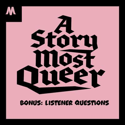 A Story Most Queer