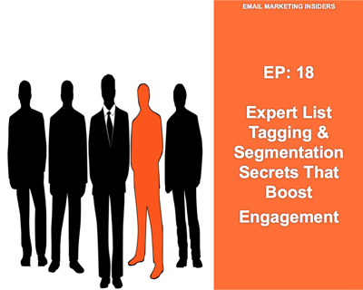 Cover art for EP 18: Email List Tagging & Segmentation Secrets That Boost Engagement