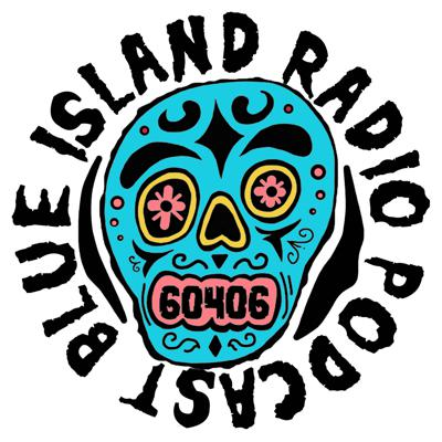 Blue Island Radio Podcast