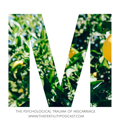 Cover art for The Pyschological Trauma of Miscarriage
