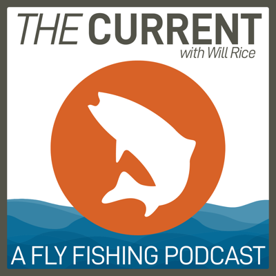The CURRENT is a low-key, light-hearted fly fishing podcast hosted by Will Rice and produced by Trouts Fly Fishing located in Denver and Frisco, Colorado. With some recently found free time, Will thumbs through his Rolodex of accomplished anglers and friends in the fly fishing industry to talk about what's going on in their neck of the woods.