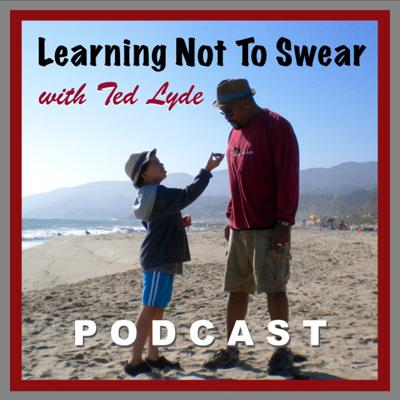 Learning Not To Swear with Ted Lyde