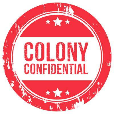 Colony Confidential