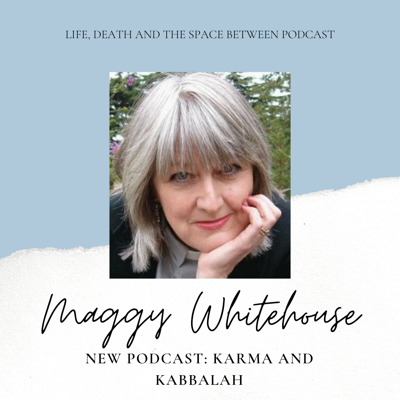 Cover art for Karma and Kabbalah with Maggy Whitehouse