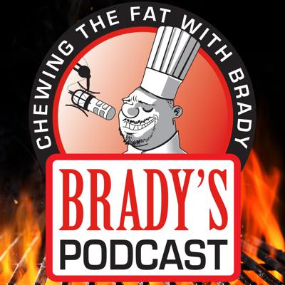 Chewing The Fat With Brady
